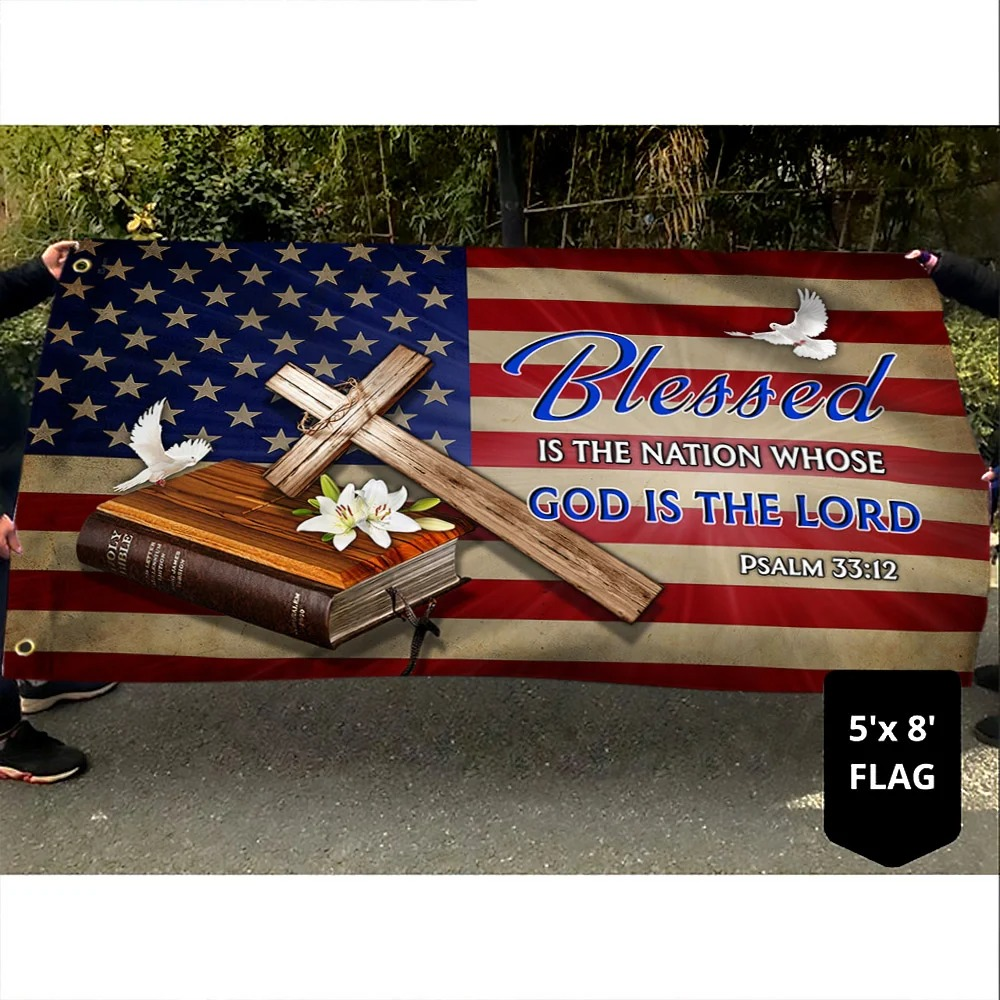 Jesus Cross Blessed Is The Nation Whose God Is The Lord Flag 1