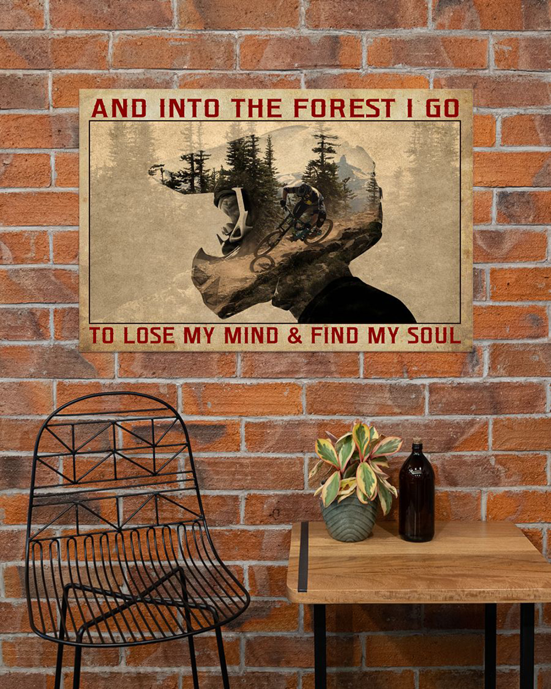 Mountain bike And into the forest I go to lose my mind and find my sould poster