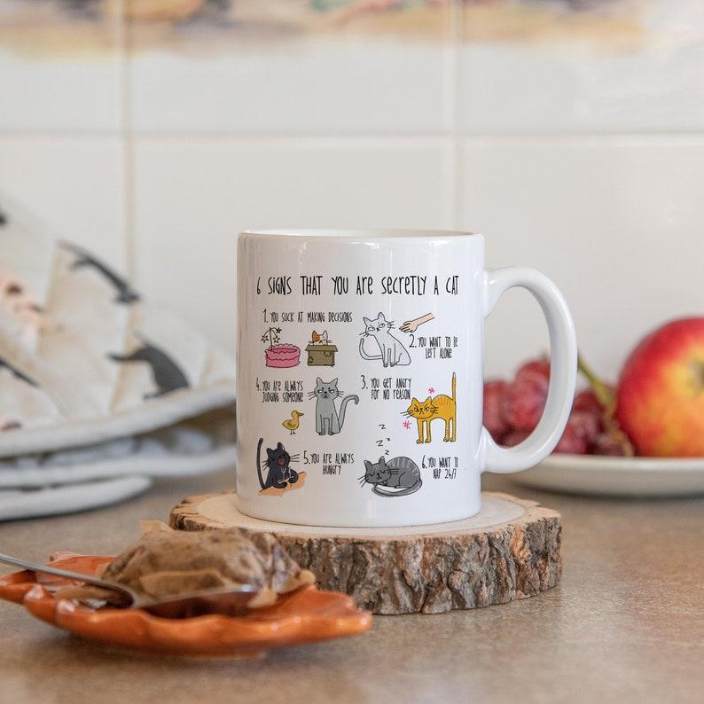 Six Signs That You Are Secretly A Cat Mug